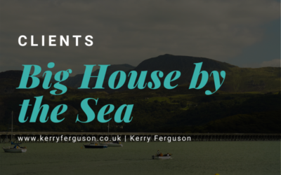 New Client: The Big House by the Sea