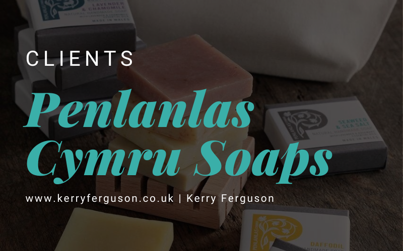 New Client: Penlanlas Cymru Soaps